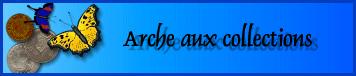 Arche aux collections